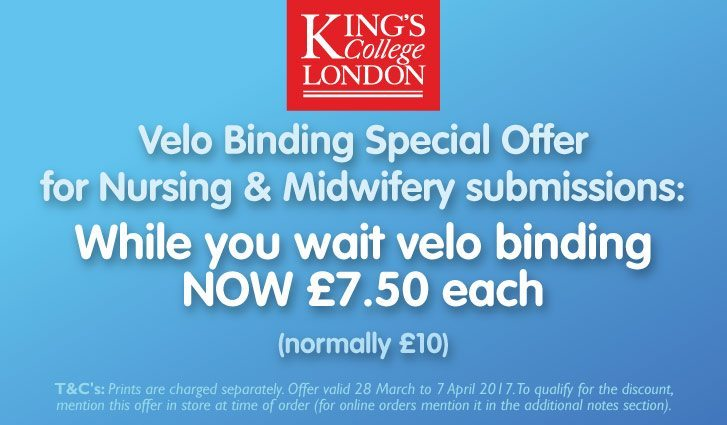 Velo Binding Special Offer for King's College Nursing & Midwifery submissions