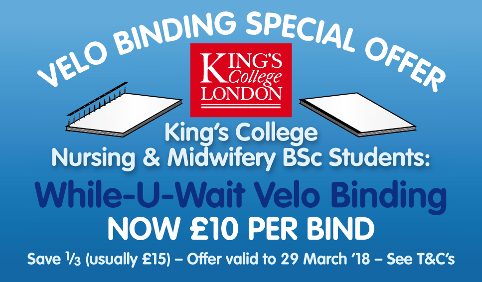Special Velo Binding Offer for KCL Nursing & Midwifery Students